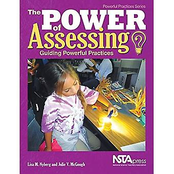 Power of Assessing: Guiding� Powerful Practices