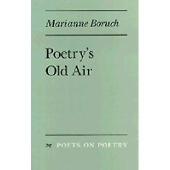 Poetry's Old Air by Marianne Boruch - 9780472065844 Book