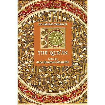 The Cambridge Companion to the Quran by Jane Dammen McAuliffe