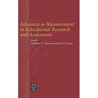 Advances in Measurement in Educational Research and Assessment by Masters & G. N.