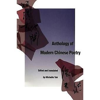 Anthologie der modernen chinesischen Poesie von Yeh & Michelle