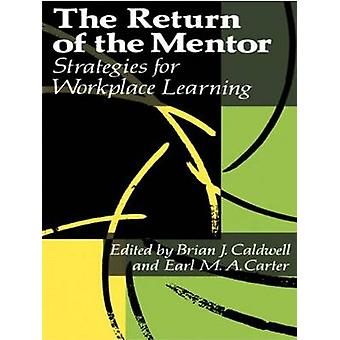 The Return of the Mentor by Caldwell & Brian
