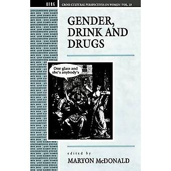 Gender Drink and Drugs by McDonald & Maryon