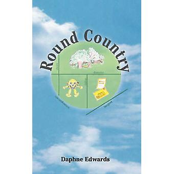 Round Country by Edwards & Daphne