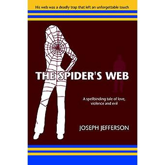 The Spiders Web by Jefferson & Joseph