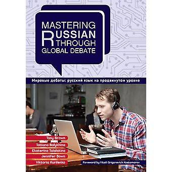 Mastering ryska genom globala debatten av Brown & Tony