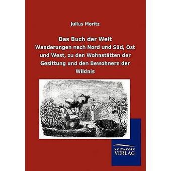 Das Buch der Welt by Moritz & Julius