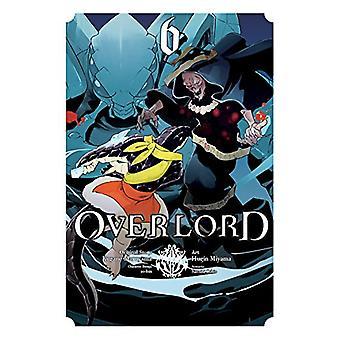 Overlord - Vol. 6 (manga) di Kugane Maruyama - 9780316517270 libro