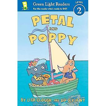 Petal and Poppy by Lisa Jahn-Clough - Ed Briant - 9780544113800 Book