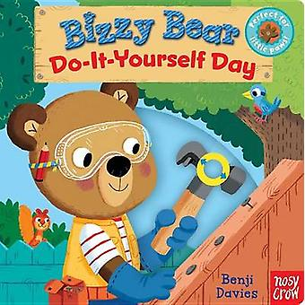 Bizzy Bear - Do-It-Yourself Day by Nosy Crow - Benji Davies - 97807636