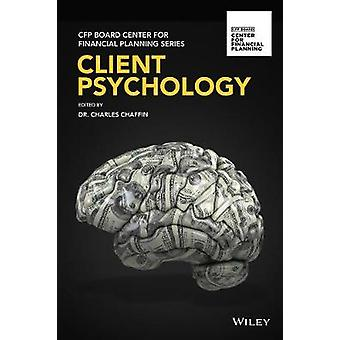 Client Psychology by Charles Chaffin - 9781119436263 Book