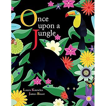 Once Upon a Jungle by Laura Knowles - 9781770859715 Book