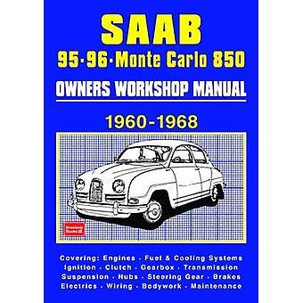 Saab 95 96 Monte Carlo 850 Owners Workshop Manual 1960-1968 - Covering