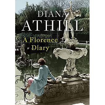 A Florence Diary by Diana Athill - 9781783783168 Book