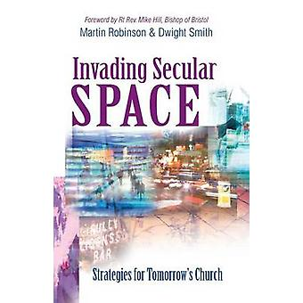 Invading Secular Space - Strategies for Tomorrow's Church - 9781854246