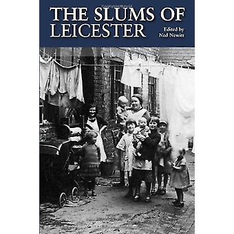 The Slums of Leicester by Ned Newitt - 9781859839331 Book