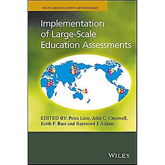 Implementation of Large-scale Education Assessments - Wiley Series in Survey Methodology