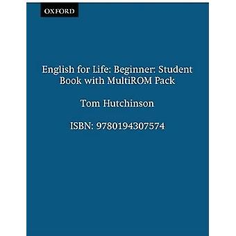 English for Life Beginner Students Book with MultiROM Pack by Tom Hutchinson