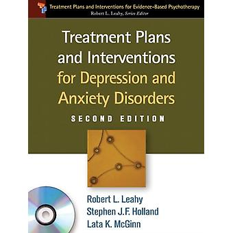 Treatment Plans and Interventions for Depression and Anxiety Disorders (Treatment Plans and Interventions for Evidence Based Psychotherapy) (Paperback) by Leahy Robert L. Holland Stephen J. F. McGinn Lata K.