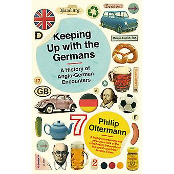 Keeping Up with the Germans by Philip Oltermann