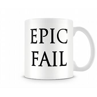 Epic Fail tryckta mugg