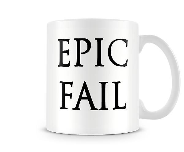 Epic Fail Printed Mug