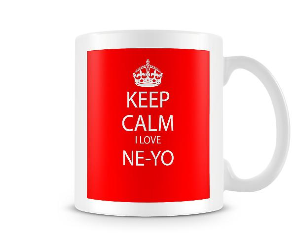 Keep Calm I Love NeYo Printed Mug