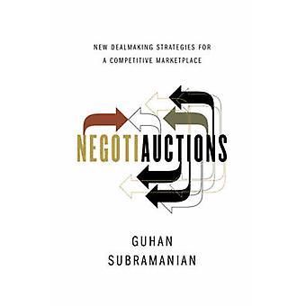 Negotiauctions - nye Dealmaking strategier for en konkurransedyktig Marketpla