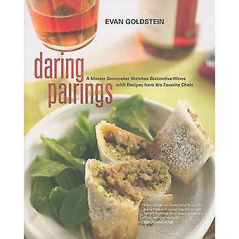 Daring Pairings - een Master Sommelier Matches onderscheidend wijnen met Re