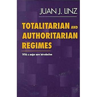 Totalitarian and Authoritarian Regimes by Juan J. Linz - 978155587890