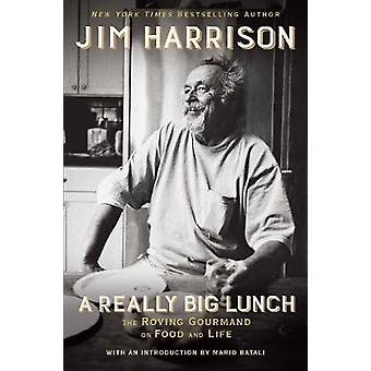 En riktigt stor Lunch av Jim Harrison - 9781611856231 bok
