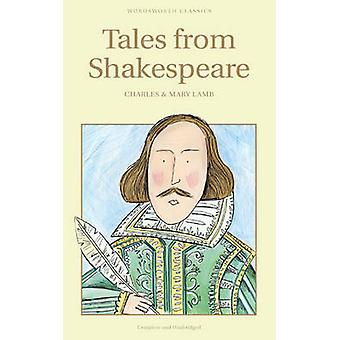 Tales from Shakespeare (New edition) by Charles Lamb - Mary Lamb - Ar