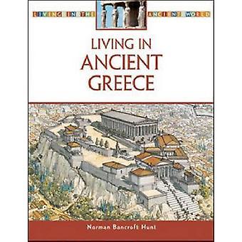 Bor i antikens Grekland av Norman Bancroft-Hunt - 9780816063390 bok