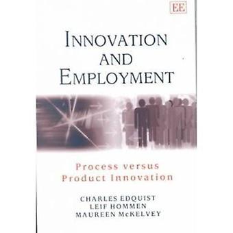 Innovatie en werkgelegenheid - proces ten opzichte van productinnovatie door Charl