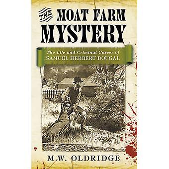 Tajemnica Farm fosa - życie i karierę przestępczą Herbert Samuel