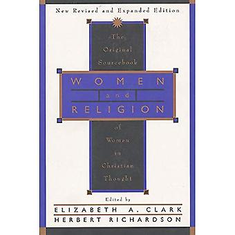 Women and Religion: The Original Sourcebook of Women in Christian Thought