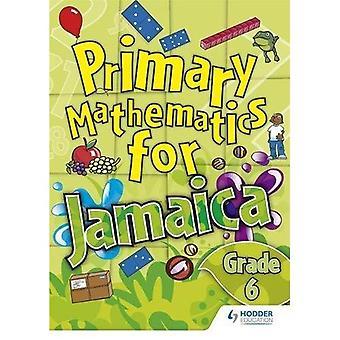 Jamaicanske primære matematik elev bog 6: Bk. 6