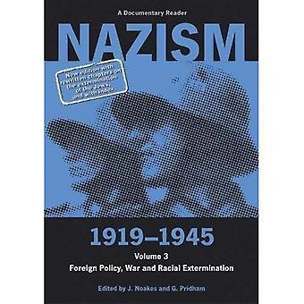 Nazism 1919-1945, Volume III: politique étrangère, de guerre et d'Extermination raciale. Un lecteur de documentaire (Exeter Studies in History): 3