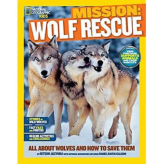 NGK Mission : Secourir les animaux : loups (National Geographic Kids)