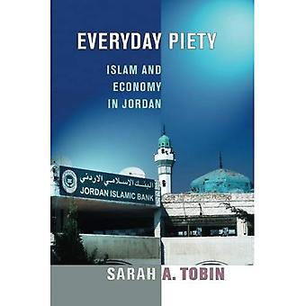 Alltägliche Frömmigkeit: Islam und Wirtschaft in Jordanien