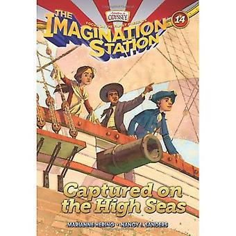 Captured on the High Seas PB (Imagination Station Books)