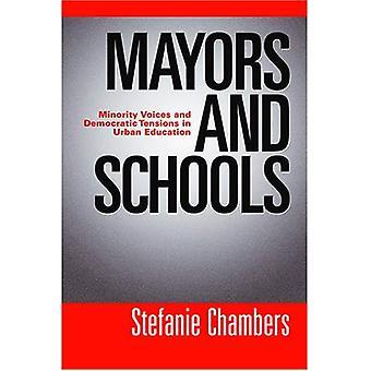 Kaupunginjohtajat ja koulut: vähemmistöön ja demokraattisen jännitteitä kaupunkialueilla koulutus