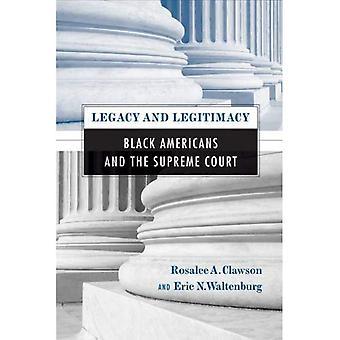 Vermächtnis und Legitimität: schwarze Amerikaner und der oberste Gerichtshof (Philadelphia stimmen, Philadelphia Vision)