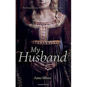 My Husband: The Extraordinary History of Nicholas Brome