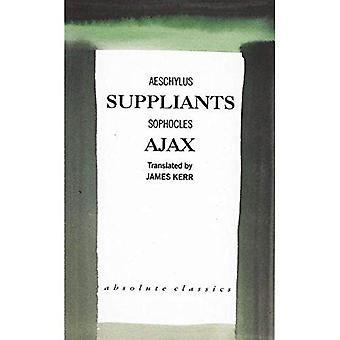 The Suppliants: AND Ajax (Absolute Classics)
