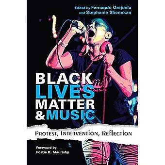Svart liv saken og musikk: Protest, intervensjon, refleksjon (aktivist møter i folkloristikk og etnomusikologi)