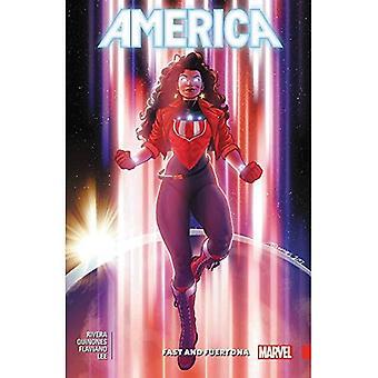 America vol. 2: Fast Fuertona e