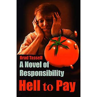 Inferno para pagar um romance de responsabilidade por Tassell & Brad