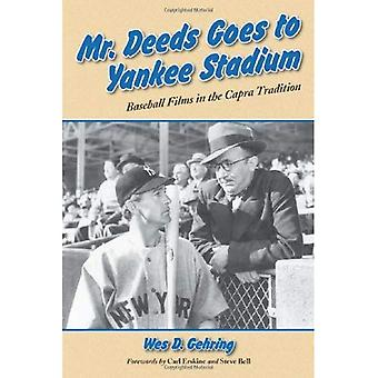 Mr. Deeds Goes to Yankee Stadium: Baseball Films in the Capra Tradition