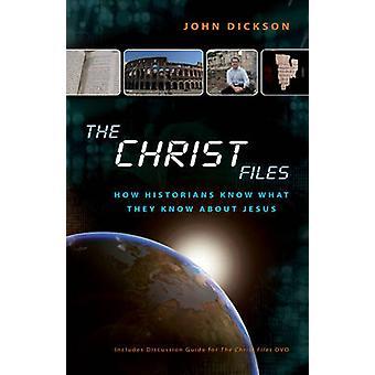 キリストは、どのように歴史家が何を知っているファイル彼らはジョン ・ ディクソンによるイエスについて知っています。